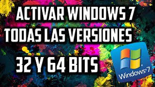 Como Activar Windows 7 │ Todas Las Versiones │ 32 & 64 Bits │ Sin Errores