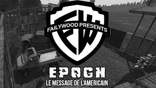 [Replay] ArmA3 Epoch - Le message de l'Américain