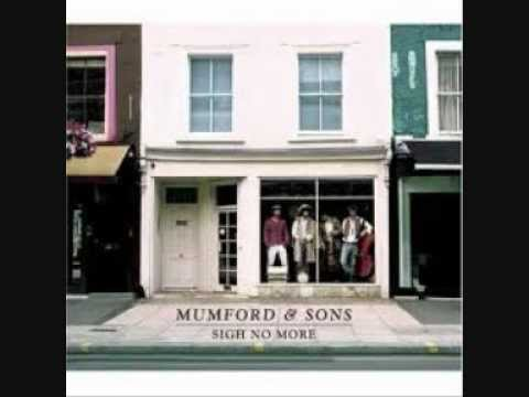 Mumford and Sons- Sigh No More full album Music Videos