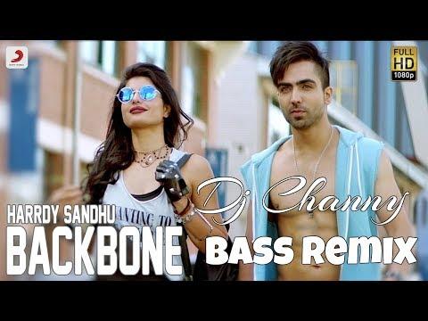 Backbone - Hardy Sandhu -   Dj Channy Remix Song 2017