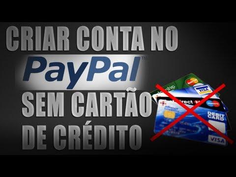 Como criar uma conta no Paypal sem cartão de crédito 2013