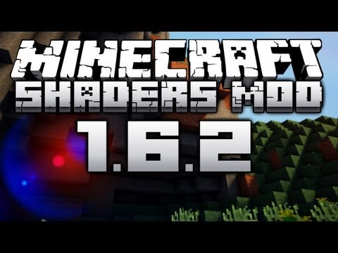 Minecraft: Shaders Mod Review/Installation - For Minecraft 1.6.2!!