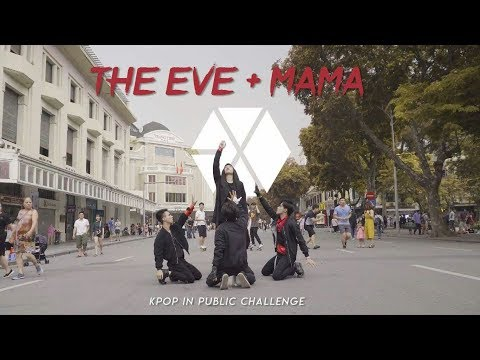 [KPOP IN PUBLIC] EXO | THE EVE + MAMA | Dance Performance By #HUDENCrew From Vietnam