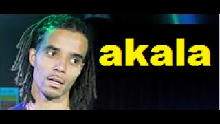 "Akala- ""The Worth Of Black Lives And Proximity To whiteness"""