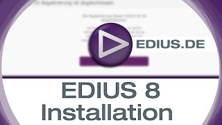 EDIUS Podcast - EDIUS 8 Installation