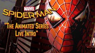 Spider Man TAM Live Intro
