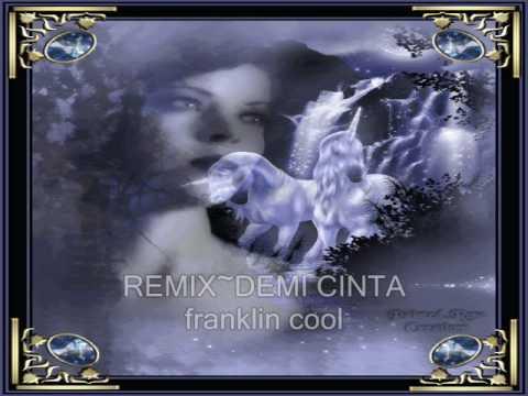 remix-demi cinta.