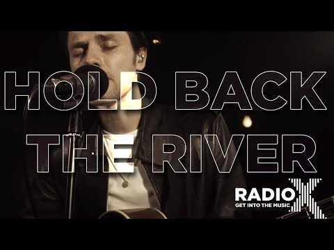 James Bay - Hold Back The River (Acoustic) | Radio X Session