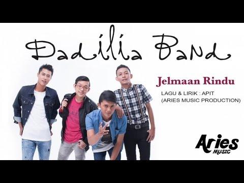 download lagu Dadilia Band - Jelmaan Rindu gratis