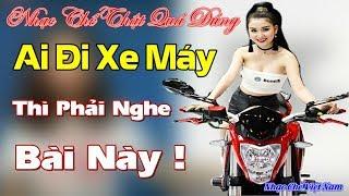 Nhạc Chế Thật Quá Đúng | Ai Đi Xe Máy Thì Phải Nghe Bài Này | Nhạc Chế Việt Nam.