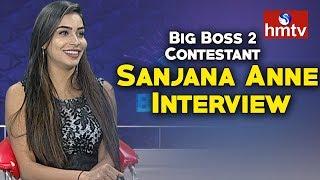 Big Boss 2 Contestant Sanjana Anne Special Interview  | hmtv