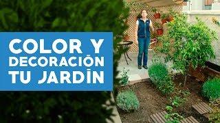 ¿Cómo agregar color y decorar el jardín?