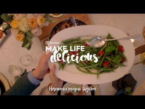 Техника для кухни Electrolux – Наполни жизнь вкусом!
