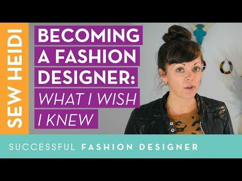 Becoming a Fashion Designer: What I Wish I Knew (from 10 industry experts)
