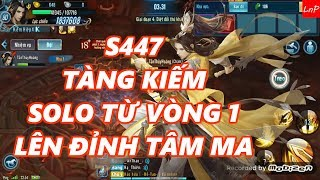 VLTK Mobile - Tàng Kiếm Solo Từ Vòng 1 - TầnThủyHoàng - S447 - Gửi Tặng Fan Tàng Kiếm