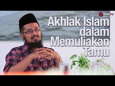 Kultum Lebaran: Akhlak Islam dalam Memuliakan Tamu - Ustadz Dr. Muhammad Arifin Badri, MA.