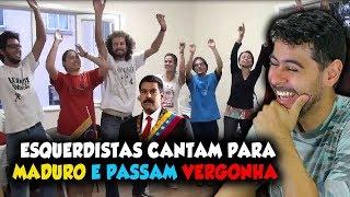 Esquerdistas cantam para MADURO e passam vergonha