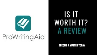 ProWritingAid Review 2019 - Become a Writer Today