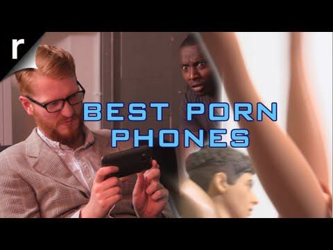 Best Phone For Porn (nsfw) video