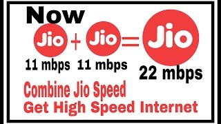 Combine Two Jio Speed and Get High Speed Internet Connection(New Trick)