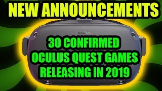 30 Confirmed Oculus Quest Games Likely Releasing in 2019 (New)