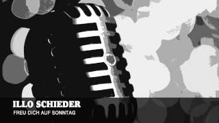 Illo Schieder - Freu Dich Auf Sonntag