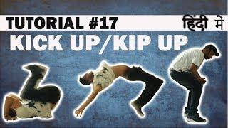 How to KICK UP | Breaking (Hip Hop)Dance Tutorial in Hindi | Shivam Yadav |Dance Mantra Tutorials 17
