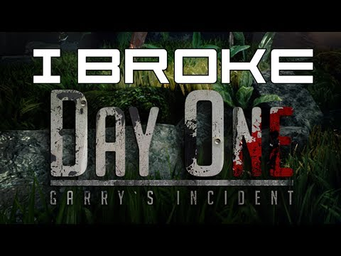I Broke Day One: Garry's Shitty Incident