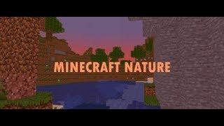 THE BEAUTY OF NATURE (MINECRAFT WORLD) - Minecraft Animation