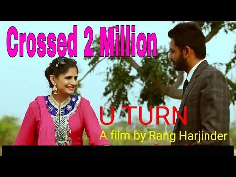U Turn || Short Film || Rang  Harjinder || New Punjabi Movie 2015