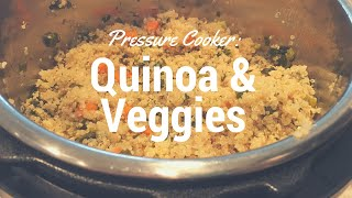 Cooking with Instant Pot | Quinoa & Veggies