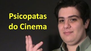 Psicopatas do Cinema