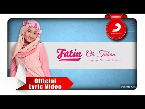 FATIN - Oh Tuhan (Lyric Video)