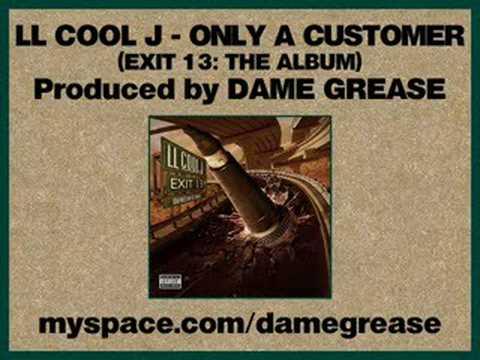LL Cool J - Ur Only A Customer