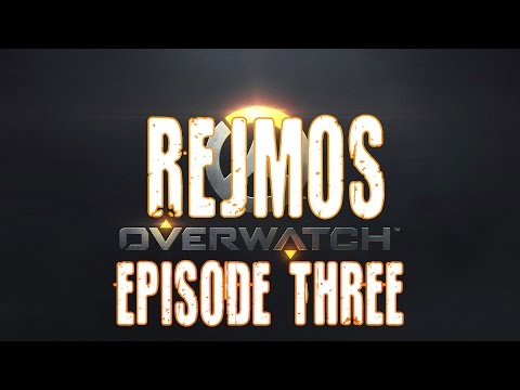TRD // Overwatch - RejMos Episode #3 || Multiple PoV