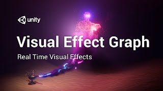 Visual Effect Graph - Realtime visual effects In Unity 2018.3