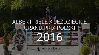 Albert Riele: Jeździeckie Grand Prix Polski 2016
