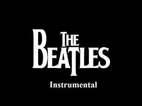 Not A Second Time (Instrumental) - The Beatles