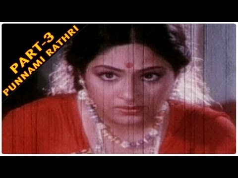 Punnami Ratri Full Movie Part - 3/8