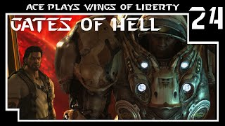 Wings of Liberty: The Gates of Hell (Brutal)