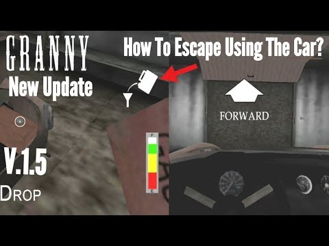 How To Escape Using The Car in Granny?(New Update-Version:1.5)