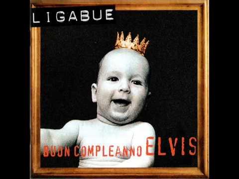 Luciano Ligabue - Buon Compleanno Elvis