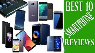 Best 10 Android Mobile Phones Reviews in October 2017