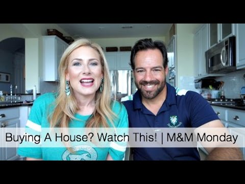 Buying A House? Watch This! | M&M Mondays