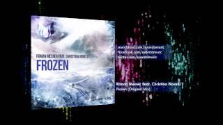 Roman Messer feat. Christina Novelli - Frozen (Original Mix)