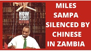 LUSAKA MAYOR MILES SAMPA PRESSURED TO APOLOGISE TO THE CHINESE IN ZAMBIA