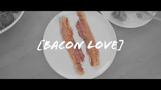BACON LOVE (feat. kiirstinleigh, MikeBowShow, EmilyGhoul, Denetrabfit)