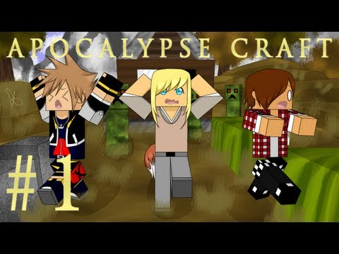 Apocalypse Craft - Episode 1