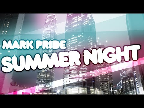 Mark Pride - Summer Night