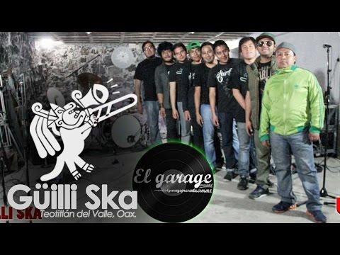 Güilli Ska - Funerales (El garage presenta)